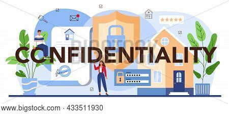 Confidentiality Typographic Header. Real Estate Advantages. Reliable Real