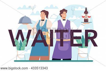 Waiter Typographic Header. Restaurant Staff In The Uniform