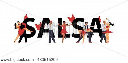 Word Salsa In Big Letters And Men And Women Dancing, Flat Vector Illustration.