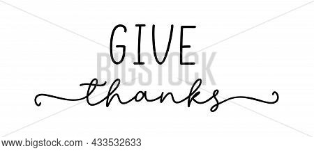 Thanksgiving Typography. Give Thanks Hand Painted Lettering For Thanksgiving Day. Thanksgiving Desig
