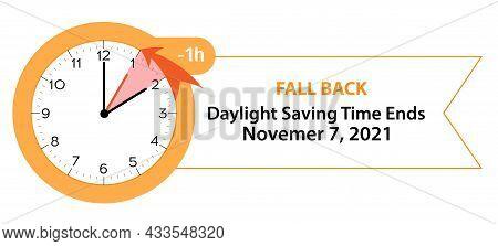Daylight Saving Time Ends November 7, 2021 Web Banner Reminder. Vector Illustration With Clocks Turn