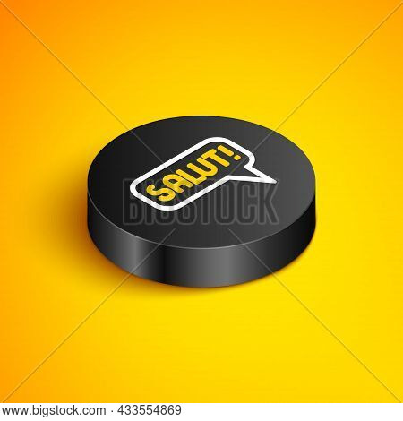 Isometric Line Salut In Different Languages Icon Isolated On Yellow Background. Speech Bubbles. Blac