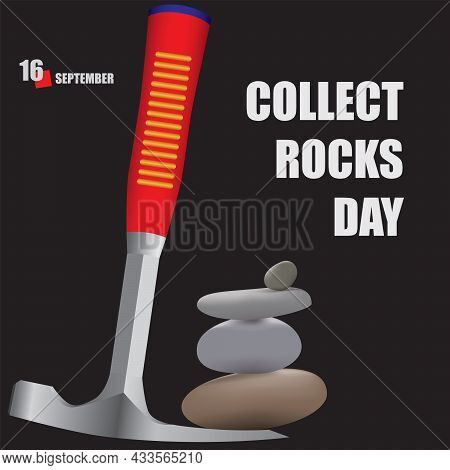 The Calendar Event Is Celebrated In September - Collect Rocks Day