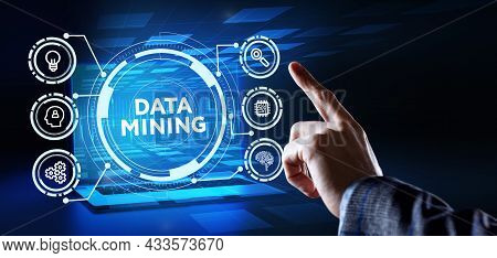 Data Mining Concept. Business, Modern Technology, Internet And Networking Concept