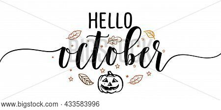 Hello October - Inspirational Happy Fall, Autumn Beautiful Handwritten Quote, Gift Tag, Lettering Me