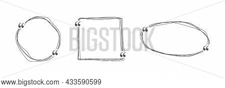 Set Of Hand Drawn Frames For Quote, Text And Links. Frame For Text And Quotes. Linear Simple Banners
