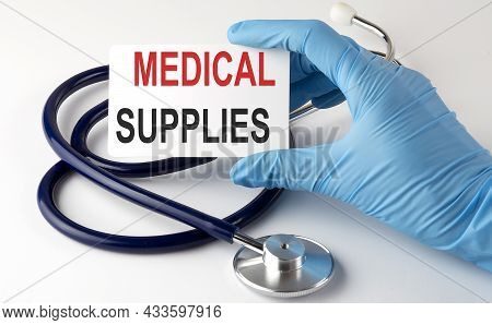 Card With Text Medical Supplies Supplies, Pills And Stethoscope. Medical