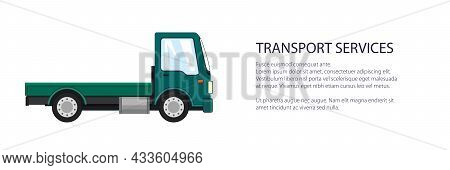 Green Mini Lorry Without Load , Delivery Services And Logistics Banner, Shipping And Freight Of Good