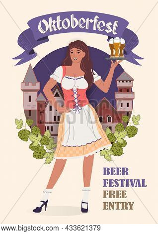 Oktoberfest Beer Festival Poster In Retro Style. Young Oktoberfest Girl In National Costume With Gla