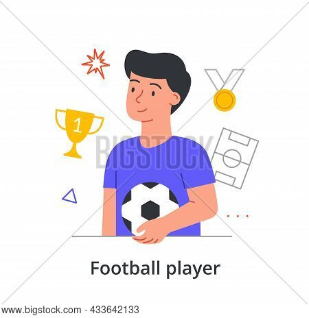 Young Male Character Is Enjoing Is Making A Career Of Playing Football On White Background. Man Is H