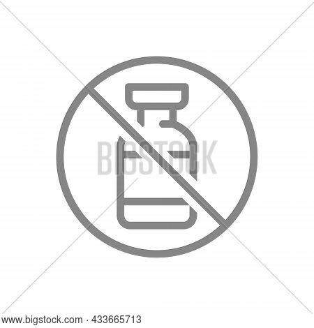 Medical Ampoule And Prohibition Sign Line Icon. No Vaccination, Non-effective Vaccine, Prohibition O