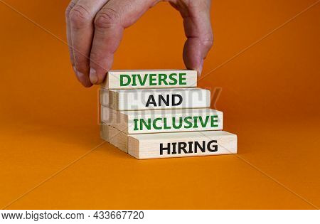 Diverse And Inclusive Hiring Symbol. Wooden Blocks With Words Diverse And Inclusive Hiring On Beauti