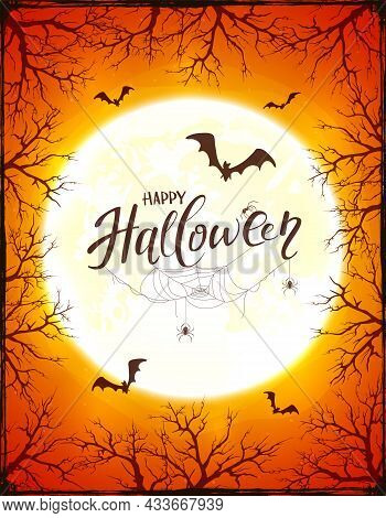 Grunge Orange Background With Text Happy Halloween, Big Moon Ant Trees. Card With Bats, Black Spider