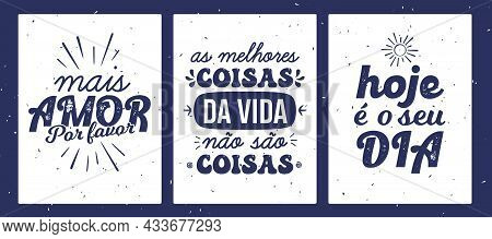 Three Vintage Brazilian Portuguese Poster Vector. Translation - More Love Please, The Best Things In