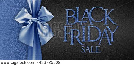 Black Friday Gift Card With Shiny Blue Ribbon Bow Isolated On Glittering Black Background Template W