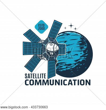 Telecommunication Satellite Icon, Space Station Or Galaxy Orbital Spaceship Vector Emblem. Galaxy An