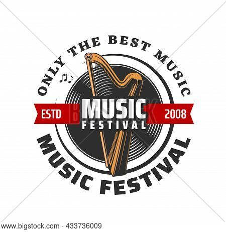 Music Festival Vector Icon, Harp, Vinyl Record And Musical Notes Isolated Symbols. Classic Stringed