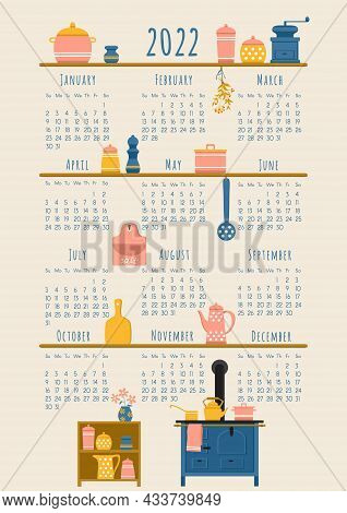 2022 Calendar Template With Kitchen Elements: Old Wood-burning Stove, Dried Herbs And Shelves With K