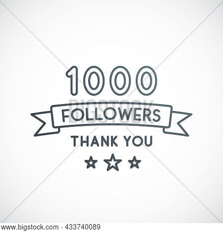 1000 Followers Thank You Vector Design Template For Network Friends And Followers. Thanks Card.
