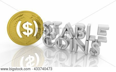 Stablecoins Cryptocurrencies Stable Market Price Value Coin Currency 3d Illustration