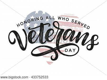 Veterans Day Typography Poster. Veterans Day Hand Sketched Typography On Heart Shaped American Flag
