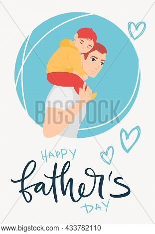 Happy Father's Day! Cartoon Illustration With Dad And Son. Cute Holidays Poster, Greeting Card Or Ba