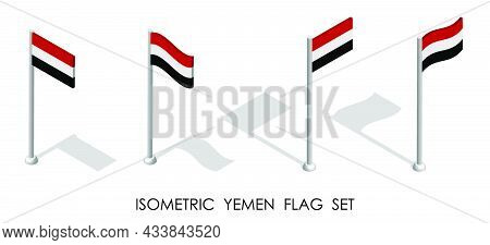 Isometric Flag Of Yemen In Static Position And In Motion On Flagpole. 3d Vector