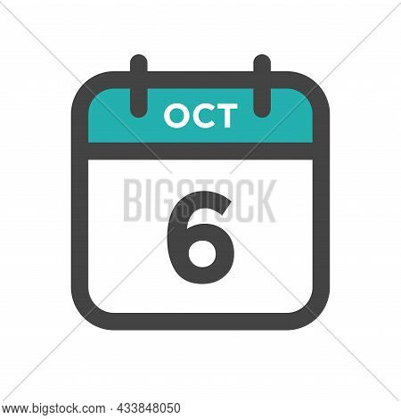 October 6 Calendar Day Or Calender Date For Deadline And Appointment