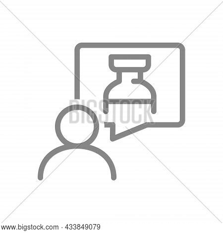 Medical Ampoule In Speech Buble And User Line Icon. Injection, Vaccination Of The Population, Collec