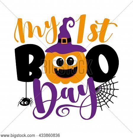 My First Boo Day - Cute Halloween Greeting With Pumpkin In Witch Hat, And Spider. Good For Baby Clot
