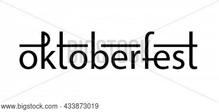 Oktoberfest Stylish Handwritten Lettering. Black Letters On The White Background.design Template Eve