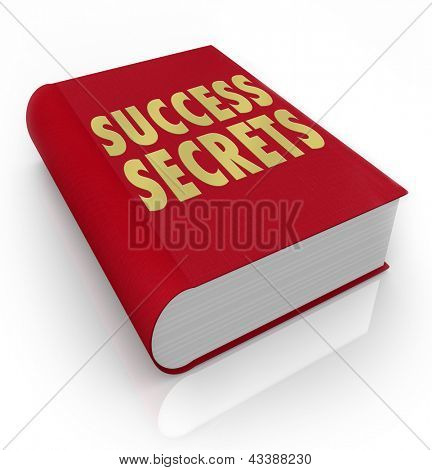 The words Success Secrets on a red book to serve as an instruction manual on how to be successful in life or your career