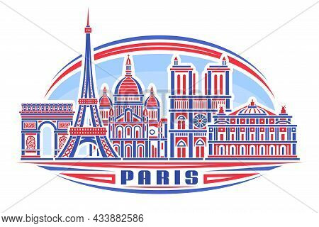 Vector Illustration Of Paris, Horizontal Poster With Linear Design Famous Paris City Scape On Day Sk