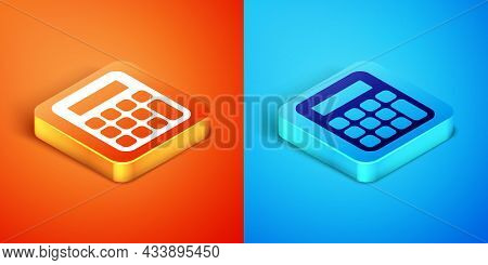 Isometric Calculator Icon Isolated On Orange And Blue Background. Accounting Symbol. Business Calcul