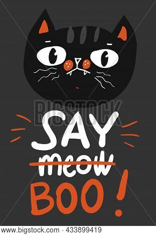 Happy Halloween Greeting Card With Black Cat Character And Pumpkin, Vector Illustration. Say Meow, B