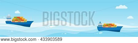 Two Cargo Ships With Cargo Are Sailing On Sea. Sea Cargo Delivery.