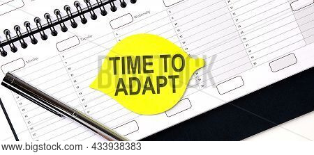 Text Time To Adapt , On The Yellow Sticker On Planning