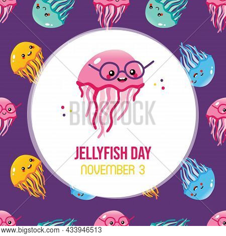 World Jellyfish Day Greeting Card, Illustration With Cute Cartoon Style Jellyfish Character In Glass