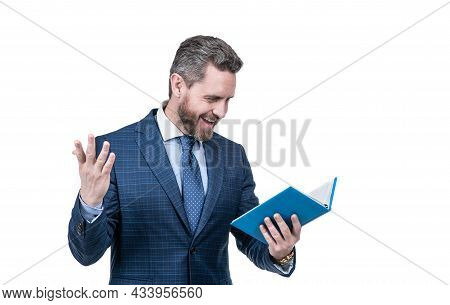 Happy Businessman Man In Businesslike Suit Reading Business Literature Isolated On White, Happiness