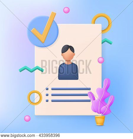 Approved Resume 3d Vector Illustration. Job Application Approved