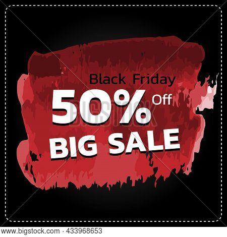 Black Friday Sale Banner. Half Price Discount. Promotion Price Number 50% Off Sales .vector Illustra