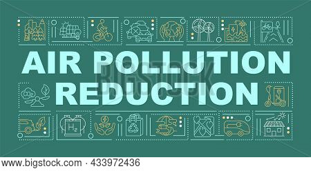 Air Pollution Reduction Word Concepts Banner. Reduce Carbon Footprint. Infographics With Linear Icon