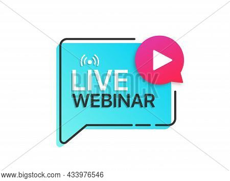 Live Webinar Button Label With Play Icon. Logo For Online Education