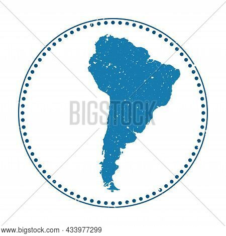 South America Sticker. Travel Rubber Stamp With Map Of Continent, Vector Illustration. Can Be Used A