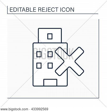 Rejection Hotel Line Icon. Non-living Residence. Unapproved Living Place. Reject Concept. Isolated V