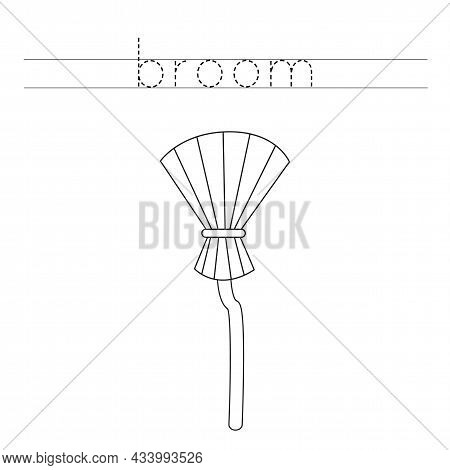 Trace The Letters And Color Black White Broom. Handwriting Practice For Kids.