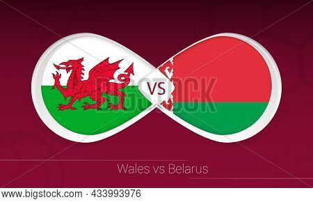 Wales Vs Belarus In Football Competition, Group E. Versus Icon On Football Background. Vector Illust