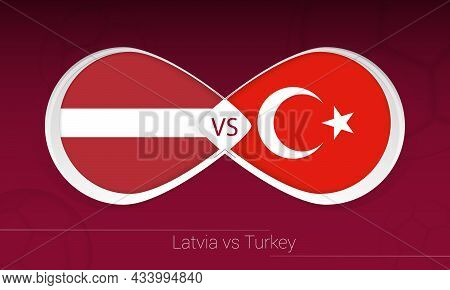 Latvia Vs Turkey In Football Competition, Group G. Versus Icon On Football Background. Vector Illust