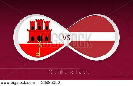 Gibraltar Vs Latvia In Football Competition, Group G. Versus Icon On Football Background. Vector Ill