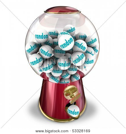 Random Choice of a gumball machine or candy dispenser illustrating the unplanned, indiscriminate odds of winning a lottery or being chosen for a prize, job or jackpot